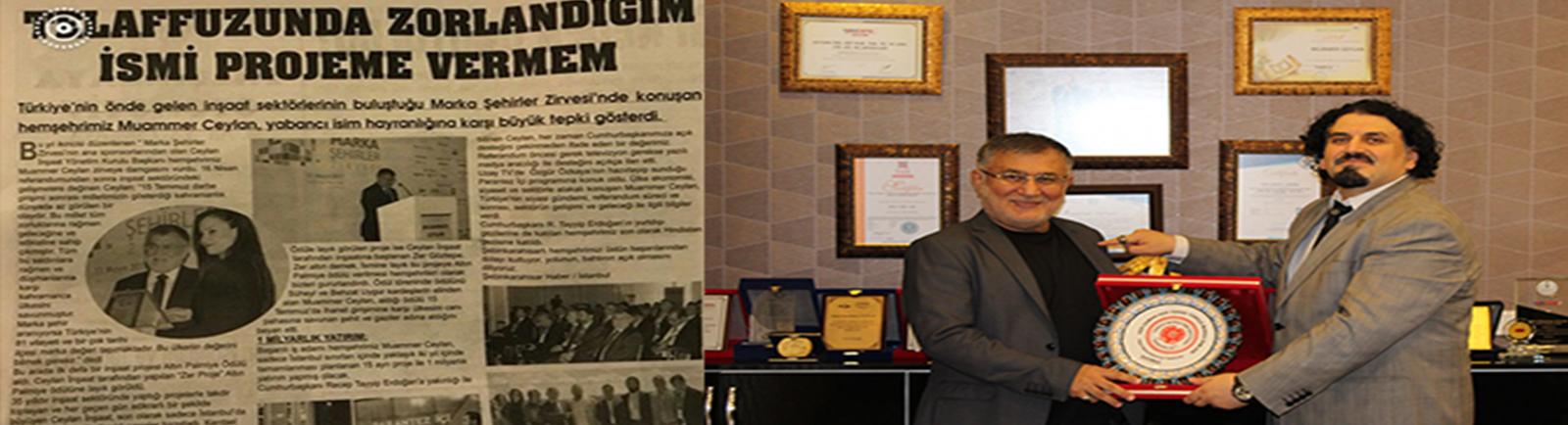 Ceylan İnşaat Yönetim Kurulu Başkanı Muammer Ceylan'dan Yabancı İsim Tepkisi
