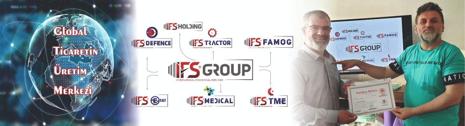 Global Ticaretin  Üretim Merkezi  İFS GROUP