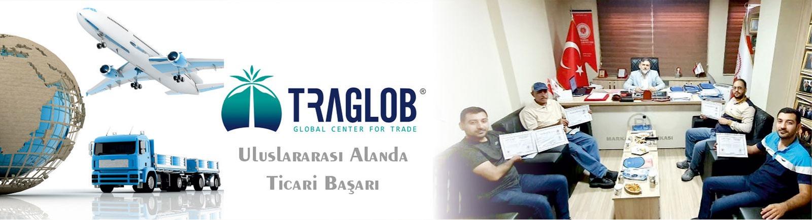 Ticaretin Global Merkezi Traglob